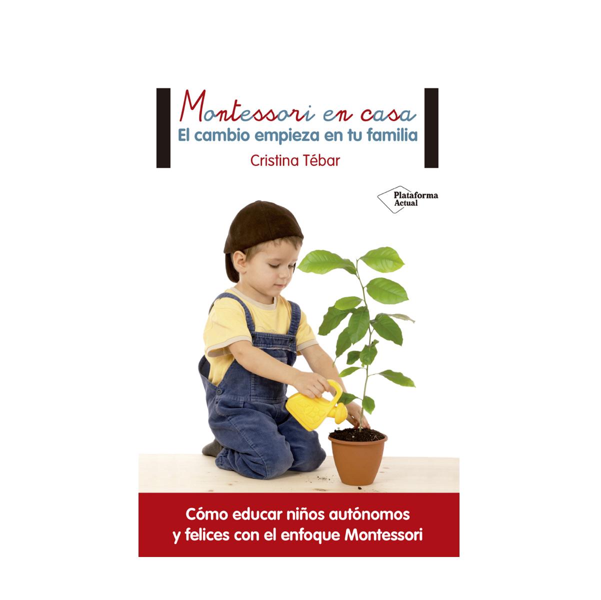montessori-en-casa-el-cmabio-empieza-en-tu-familia-de-plataforma-editorial