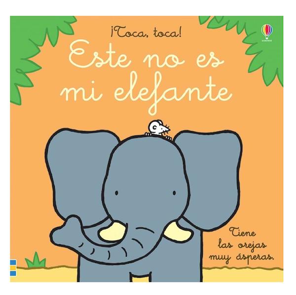 este-no-es-mi-elefante-usborne-el-mundo-de-mico